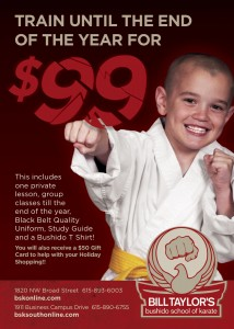 Bill Taylor Bushido School of Karate. Murfreesboro, TN - End of Year Ad