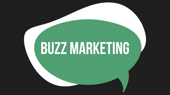 Let's Give Them Something to Talk About – How to Leverage Buzz Marketing for Your Business